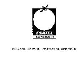 ESATEL COMMUNICATIONS, INC. GLOBAL REACH. PERSONAL SERVICE