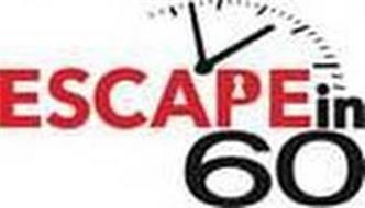 ESCAPE IN 60
