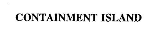CONTAINMENT ISLAND