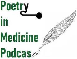 POETRY IN MEDICINE PODCAST