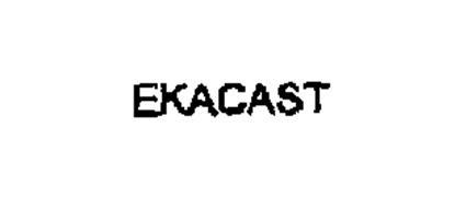 EKACAST