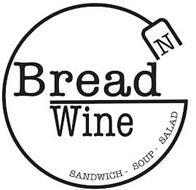 BREAD N WINE SANDWICH - SOUP - SALAD