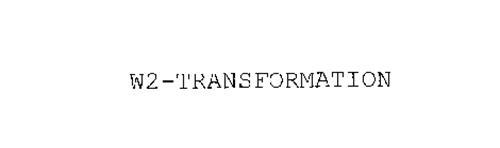 W2-TRANSFORMATION