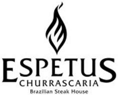 ESPETUS CHURRASCARIA BRAZILIAN STEAKHOUSE