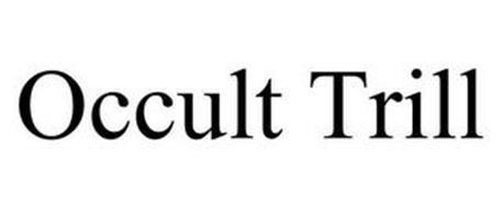 OCCULT TRILL