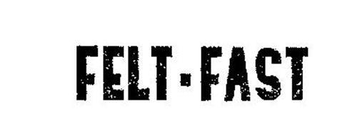 FELT-FAST