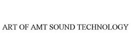 ART OF AMT SOUND TECHNOLOGY