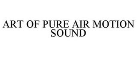 ART OF PURE AIR MOTION SOUND