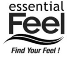 ESSENTIAL FEEL FIND YOUR FEEL !