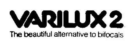 VARILUX 2 THE BEAUTIFUL ALTERNATIVE TO BIFOCALS