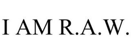 I AM R.A.W.