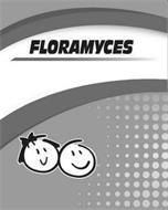 FLORAMYCES