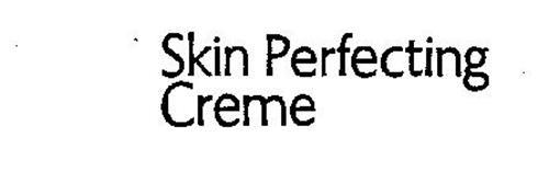 SKIN PERFECTING CREME