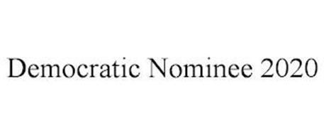 DEMOCRATIC NOMINEE 2020