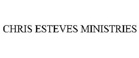 CHRIS ESTEVES MINISTRIES