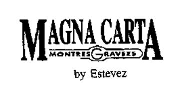 MAGNA CARTA MONTRES GRAVEES BY ESTEVEZ