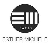 EM PARIS ESTHER MICHELE