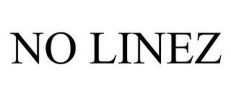 NO LINEZ