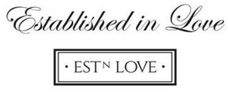 ESTABLISHED IN LOVE AND  · ESTN LOVE ·