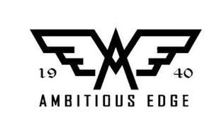 A E 19 AMBITIOUS EDGE 40