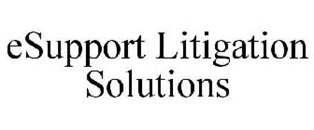 ESUPPORT LITIGATION SOLUTIONS