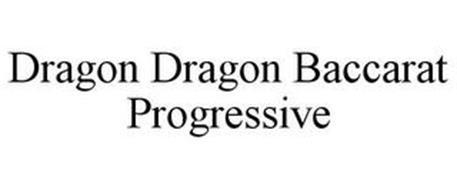 DRAGON DRAGON BACCARAT PROGRESSIVE