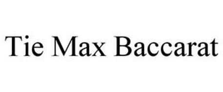 TIE MAX BACCARAT