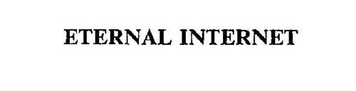 ETERNAL INTERNET