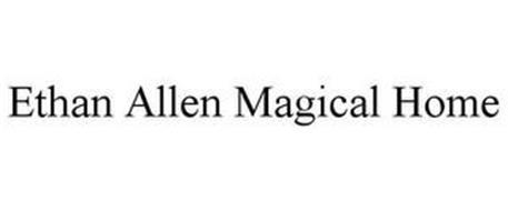 ETHAN ALLEN MAGICAL HOME