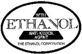 WITH ETHANOL ANTI-KNOCK AGENT THE ETHANOL CORPORATION