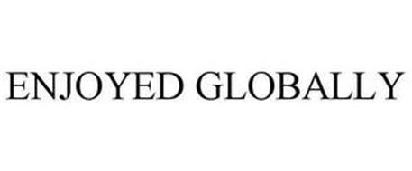 ENJOYED GLOBALLY