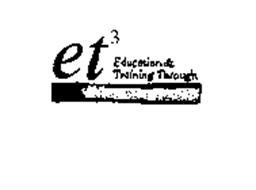 ET EDUCATION & TRAINING THROUGH TELECOMMUNICATIONS