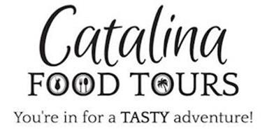 CATALINA FOOD TOURS YOU'RE IN FOR A TASTY ADVENTURE!