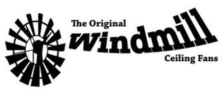 THE ORIGINAL WINDMILL CEILING FANS