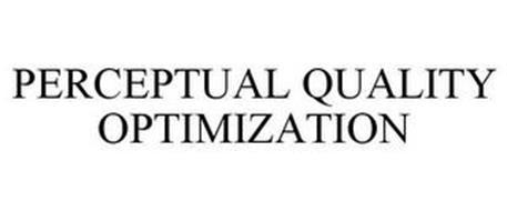 PERCEPTUAL QUALITY OPTIMIZATION