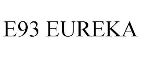 E93 EUREKA