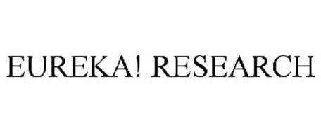EUREKA! RESEARCH