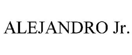 ALEJANDRO JR.