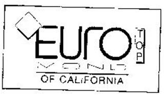 EURO TOP MOND OF CALIFORNIA
