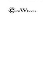 EURO WHEELS