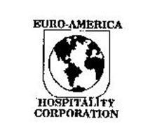 EURO-AMERICA HOSPITALITY CORPORATION