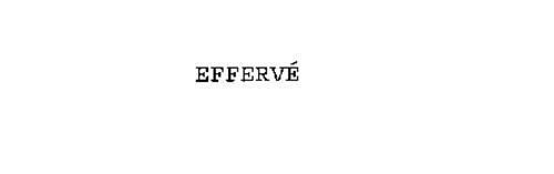 EFFERVE