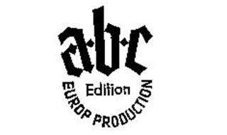 A-B-C EDITION EUROP PRODUCTION