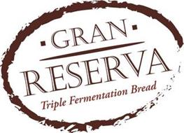 GRAN RESERVA TRIPLE FERMETATION BREAD
