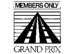 MEMBERS ONLY GRAND PRIX