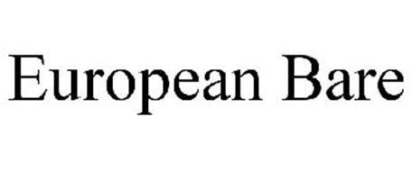 EUROPEAN BARE