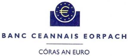 ¿ BANC CEANNAIS EORPACH CÓRAS AN EURO