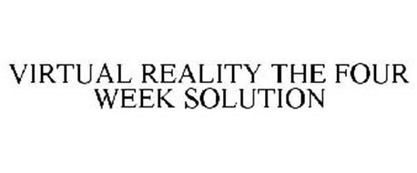 VIRTUAL REALITY THE FOUR WEEK SOLUTION