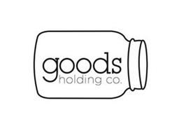 GOODS HOLDING CO.