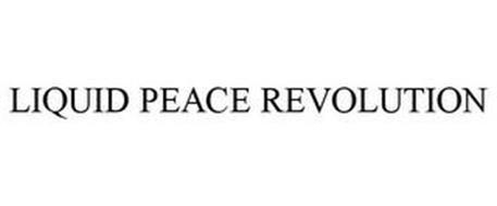 LIQUID PEACE REVOLUTION